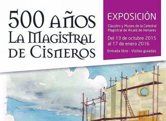 Exposición 500 años de la Magistral