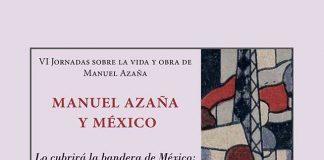 VI Jornadas sobre la vida y obra de Manuel Azaña