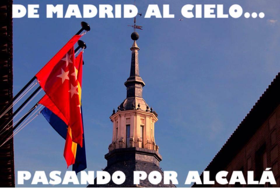 De Madrid al cielo ... Pasando por Alcalá